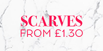 Scarves from £1.30